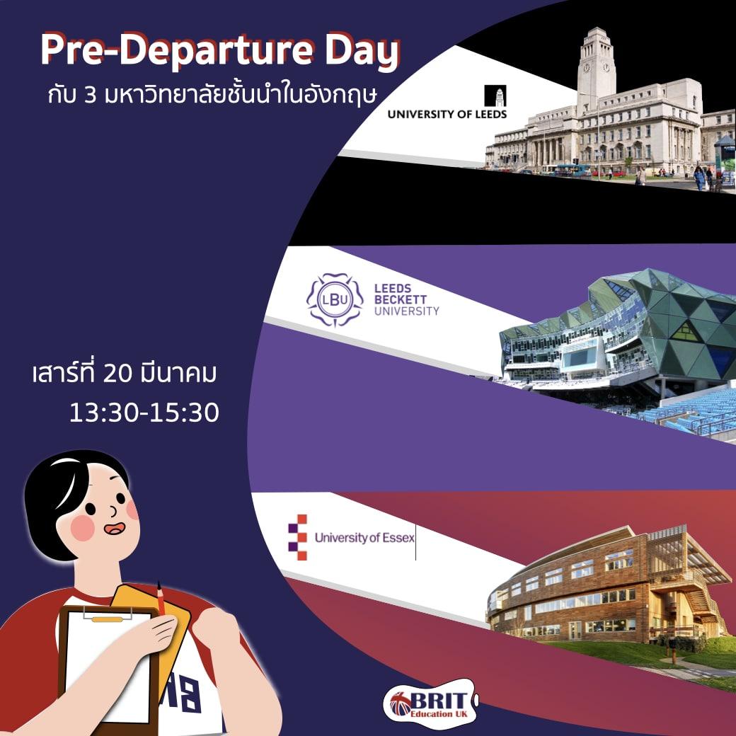 Pre-Departure Day กับมหาวิทยาลัยชั้นนำของอังกฤษ